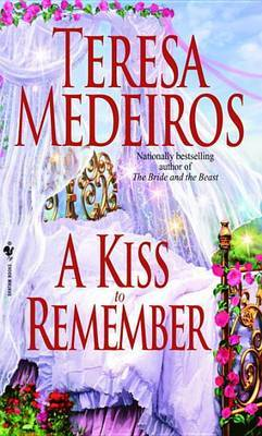 Kiss to Remember by Teresa Medeiros