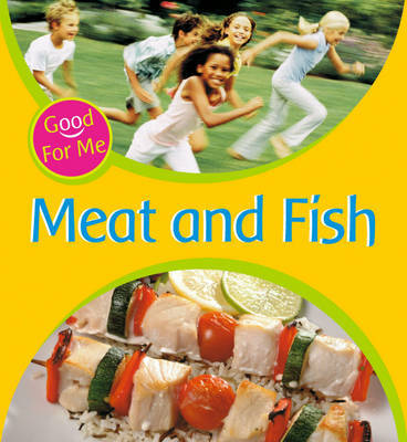 Meat and Fish by Sally Hewitt