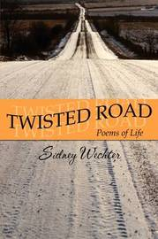 Twisted Road: Poems of Life by Sidney Wechter image
