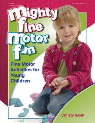 Mighty Fine Motor Fun by Christy Isbell image