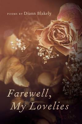Farewell, My Lovelies by Diann Blakely image