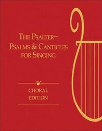 The Psalter, Choral Edition