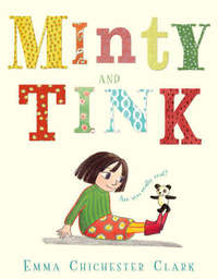 Minty and Tink by Emma Chichester Clark image