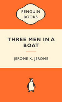 Three Men in a Boat (Popular Penguins) by Jerome Jerome