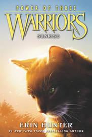 Warriors: Power of Three #6: Sunrise by Erin Hunter