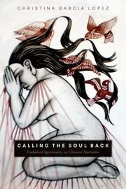 Calling the Soul Back by Christina Garcia Lopez