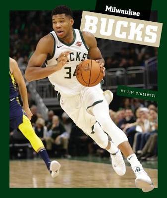 Milwaukee Bucks by Jim Gigliotti