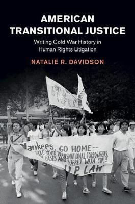 American Transitional Justice by Natalie R. Davidson