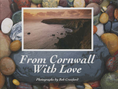 From Cornwall with Love by Bob Croxford image