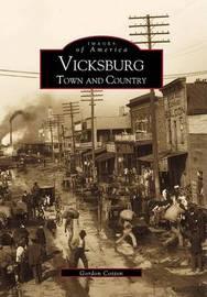 Vicksburg by Gordon Cotton