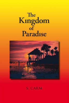 The Kingdom of Paradise by S. Carm