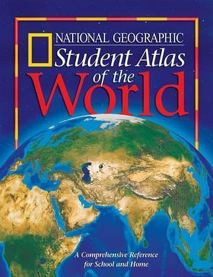 Student Atlas of the World by National Geographic Society