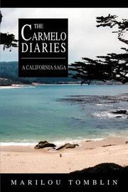 The Carmelo Diaries: A California Saga by Marilou Tomblin image