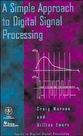 A Simple Approach to Digital Signal Processing by Craig Marven image