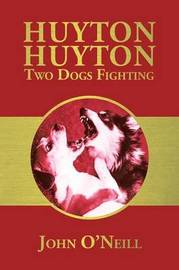 Huyton Huyton Two Dogs Fighting by John O'Neill