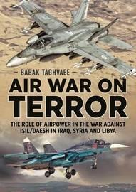 Air War on Terror by Babak Taghvaee