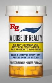 A Dose of Realty by Hunter Plescia