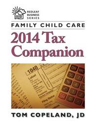 Family Child Care 2014 Tax Companion by Tom Copeland