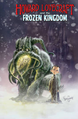 Howard Lovecraft and the Frozen Kingdom by Bruce Brown image