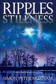 Ripples of Stillness by Simon Peter Moxham