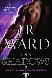 The Shadows: A Novel of the Black Dagger Brotherhood by J.R. Ward