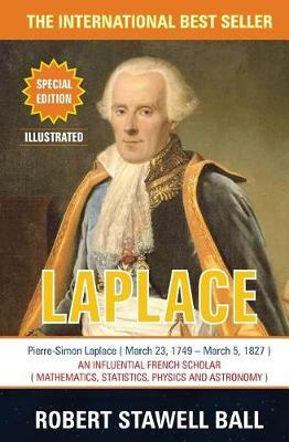Pierre-Simon Laplace by Robert Stawell Ball