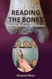 Reading the Bones by Elizabeth Weiss