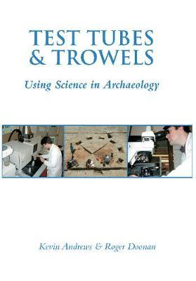 Test Tubes and Trowels by Kevin Andrews