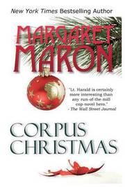 Corpus Christmas by Margaret Maron