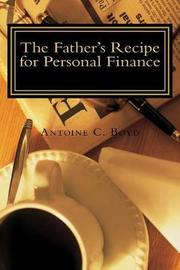 The Father's Recipe for Personal Finance by Antoine C Boyd image
