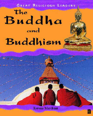 Great Religious Leaders: Buddha and Buddhism by Kerena Marchant