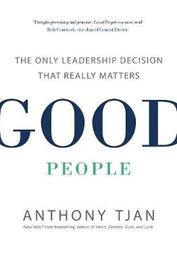 Good People by Anthony Tjan