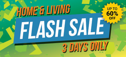 Home & Living 3 Day Flash Sale - Up to 60% off!