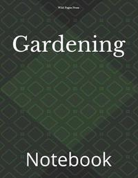 Gardening by Wild Pages Press