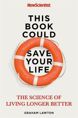 """This Book Could Save Your Life by """"New Scientist"""""""