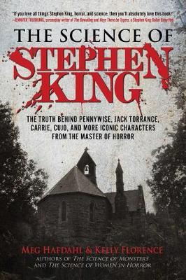 The Science of Stephen King by Meg Hafdahl