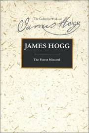 The Forest Minstrel by James Hogg