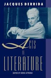 Acts of Literature by Jacques Derrida