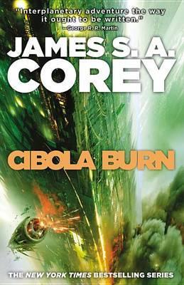 Cibola Burn by James S A Corey