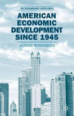American Economic Development since 1945 by S. Rosenberg image