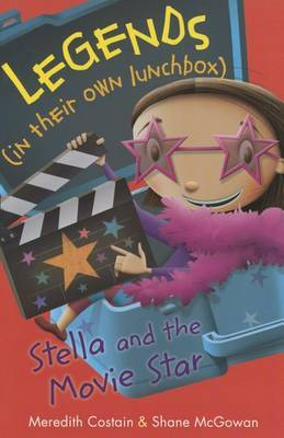 Stella and the Movie Star by Meredith Costain image