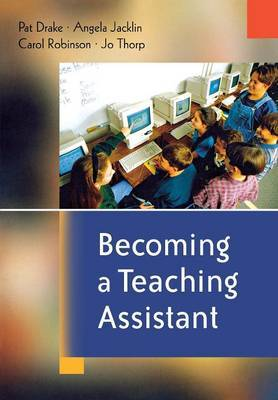 Becoming a Teaching Assistant by Pat Drake image