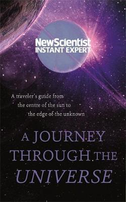 """A Journey Through The Universe by """"New Scientist"""""""