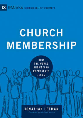 Church Membership by Jonathan Leeman