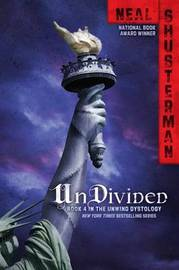 UnDivided by Neal Shusterman
