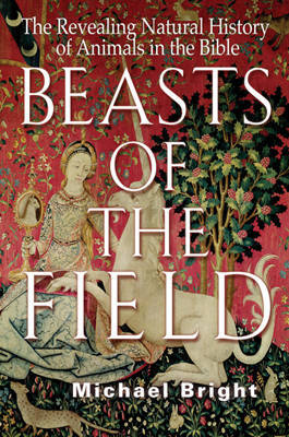 Beasts of the Field by Michael Bright