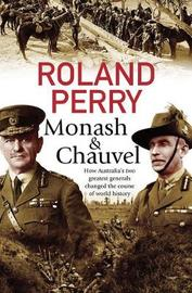Monash and Chauvel by Roland Perry image