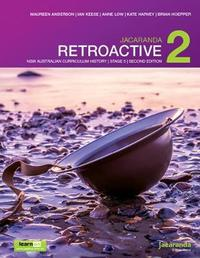 Jacaranda Retroactive 2 Stage 5 NSW Australian Curriculum 2E LearnON & Print by M. Anderson