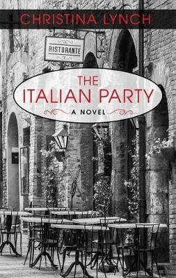 The Italian Party by Christina Lynch image