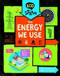 The Energy We Use by Georgia Amson-Bradshaw image
